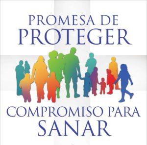 Promesa de Proteger, Compromiso para Sanar